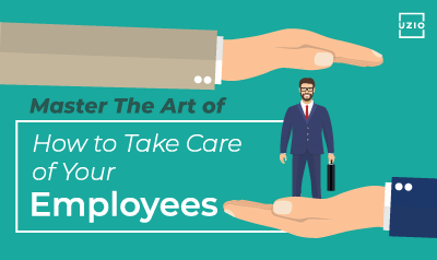 how-to-take-care-of-your-employees