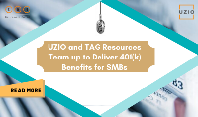 uzio-and-tag-resources-team-up-to-deliver-401k-benefits-for-smbs