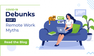 covid-19-debunks-top-3-remote-work-myths