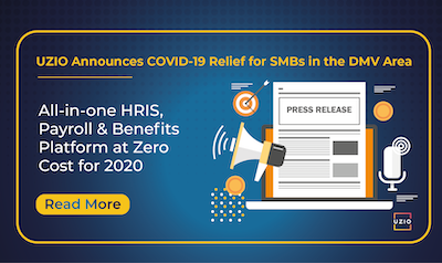 uzio-announces-covid-relief-response-to-support-smbs-in-the-dmv-area-with-all-in-one-hris-payroll-benefits-platform-at-zero-cost